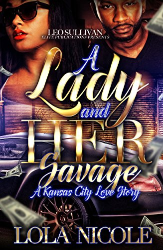 Search : A Lady & Her Savage: A Kansas City Love Story