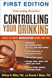 Controlling Your Drinking, William R. Miller and Ricardo F. Muñoz, 1593850824