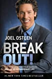 Break Out!: 5 Keys to Go Beyond Your Barriers and