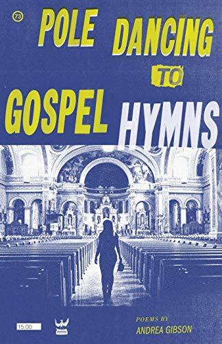 Pole Dancing to Gospel Hymns (Hymn Gospel Book)
