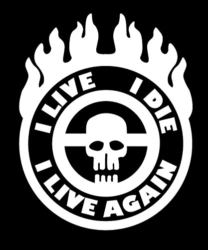 War Boy Badge I Live, I Die, I Live Again! Mad Max Style Vinyl Jeep Truck Rig Decal Sticker - Small - - Flame Paint Ghost