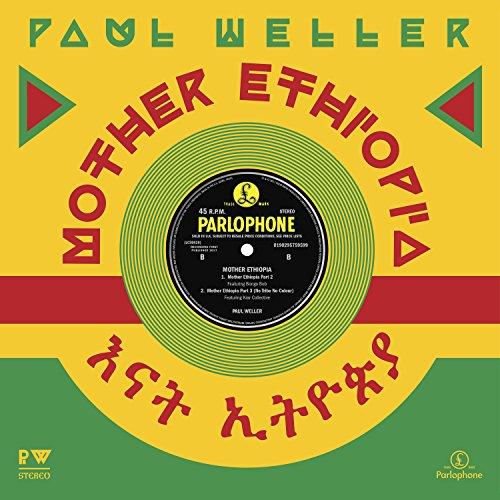 Part Weller - Mother Ethiopia Part 1 (Paul Weller vs. Stone Foundation)