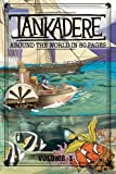 img - for Tankadere: Around the World in 80 Pages book / textbook / text book