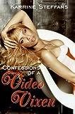 Confessions of a Video Vixen, Karrine Steffans and Karen Hunter, 0060842423