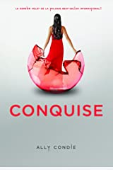 Conquise (Grand format littérature - Romans Ado) (French Edition) Paperback