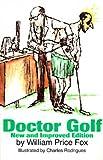 Doctor Golf, William Price Fox, 1570030294