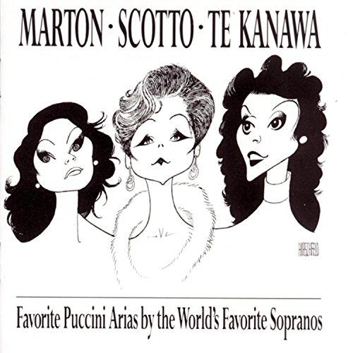 Marton · Scotto · Te Kanawa ~ Favorite Puccini Arias by the World's Favorite - London Carreras