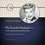My Favorite Husband, Vol. 1: Classic Radio Collection | CBS Radio,Hollywood 360