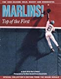 Marlins! Top of the First, Miami Herald Staff, 0836280547
