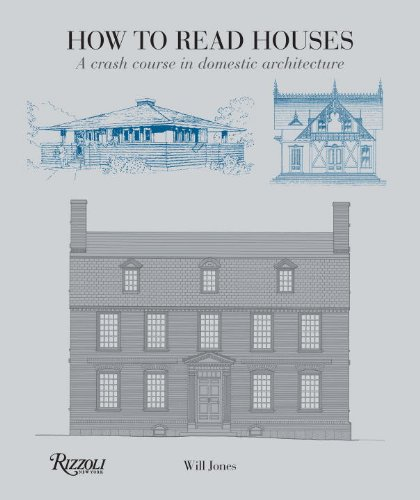 Domestic House (How to Read Houses: A Crash Course in Domestic Architecture)