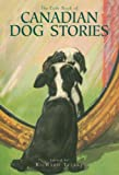 img - for The Exile Book of Canadian Dog Stories book / textbook / text book