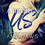 A Broken Us   Amy Daws