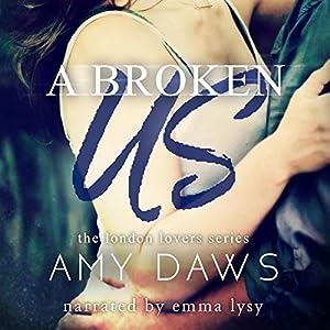 A Broken Us Audiobook