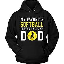 Softball Hoodie T Shirt U2013 My Favorite Softball Player Call Me Dad Father  Day Funny
