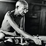 img - for Mahatma Gandhi, une Biophotographie (French Edition) book / textbook / text book