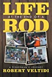 Life at the End of a Rod, Robert Veltidi, 1479730270