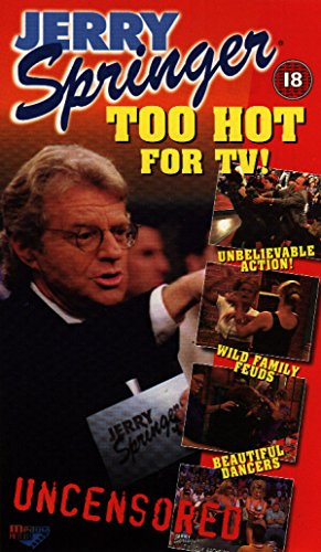 Jerry Springer: Too Hot for TV! [VHS] by