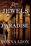 The Jewels of Paradise, Donna Leon, 0802120644