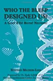 Who the Bleep Designed Us?, Stephen Mather-Lees, 1439216304