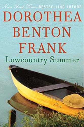 Lowcountry Summer by Dorothea Benton Frank