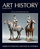 img - for Art History Portable, Book 3: A View of the World, Part One Plus NEW MyArtsLab with eText -- Access Card Package (4th Edition) book / textbook / text book