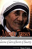 Mother Teresa's Lessons of Love and Secrets of Sanctity, Susan Conroy, 1931709769