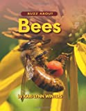 Buzz about Bees, Kari-Lynn Winters, 1554552028