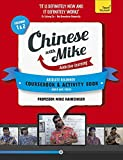 Learn Chinese with Mike, Absolute Beginner Coursebook and Activity Book Pack: Season 1 & 2 (Teach Yourself)