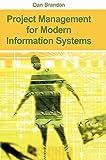 Project Management for Modern Information