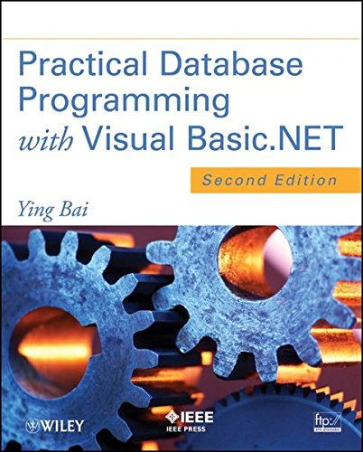 Practical Database Programming with Visual Basic.NET - Visual Basic Studio 2010