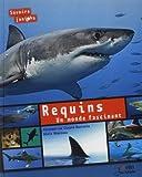 Requins : Un monde fascinant