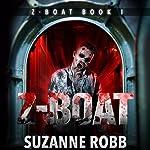 Z-Boat: Z-Boat, Book 1 | Suzanne Robb