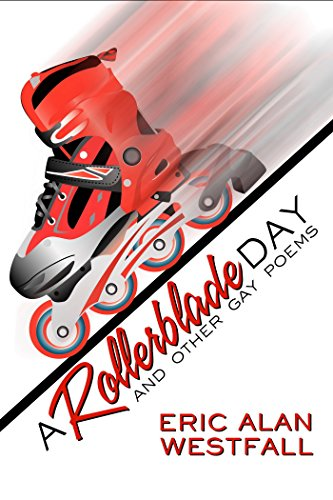 a-rollerblade-day-and-other-gay-poems
