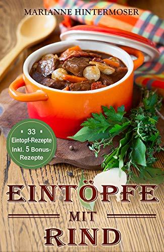 Eintöpfe Mit Rind 33 Eintopf Rezepte Inkl 5 Bonus Rezepte German