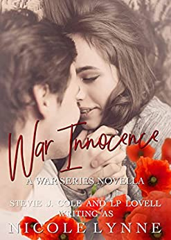 War Innocence: A War Series Novella by [Lynne, Nicole, Cole, Stevie J, Lovell, LP]