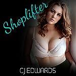 Shoplifter: Sex on Tap, Book 1 | C J Edwards