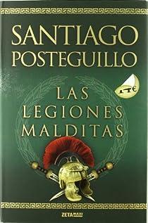 Las legiones malditas par Posteguillo
