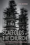 Scaffolds of the Church: Towards Poststructural Ecclesiology