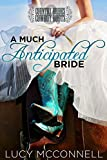peak ii - A Much Anticipated Bride: Country Brides & Cowboy Boots (Lime Peak Ranch Book 2)