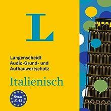 Langenscheidt Grund- und Aufbauwortschatz Italienisch Hörbuch von  div. Gesprochen von:  div.