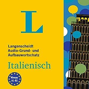 Langenscheidt Grund- und Aufbauwortschatz Italienisch Hörbuch