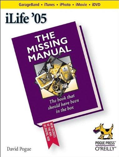 iLife '05: The Missing Manual pdf epub
