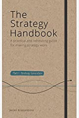 The Strategy Handbook (A Practical and Refreshing Guide for Making Strategy Work) Hardcover