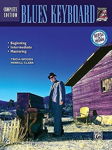 Complete Blues Keyboard Method Complete Edition: Book & CD (Complete Method) - Complete Keyboard Music