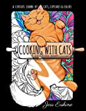 Cooking With Cats: Coloring Book