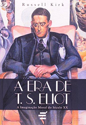 A Era de T.S. Eliot