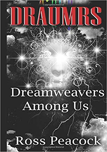 Amazon Com Dreamweavers Among Us Red Book One Of The Draumrs Series 9781980474807 Peacock Ross Books