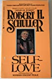 Self-Love, Robert H. Schuller, 0515051071