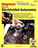 Haynes Automotive Electrical Manual, International Motorbooks Staff, 1563923424