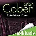 Kein böser Traum Hörbuch von Harlan Coben Gesprochen von: Detlef Bierstedt